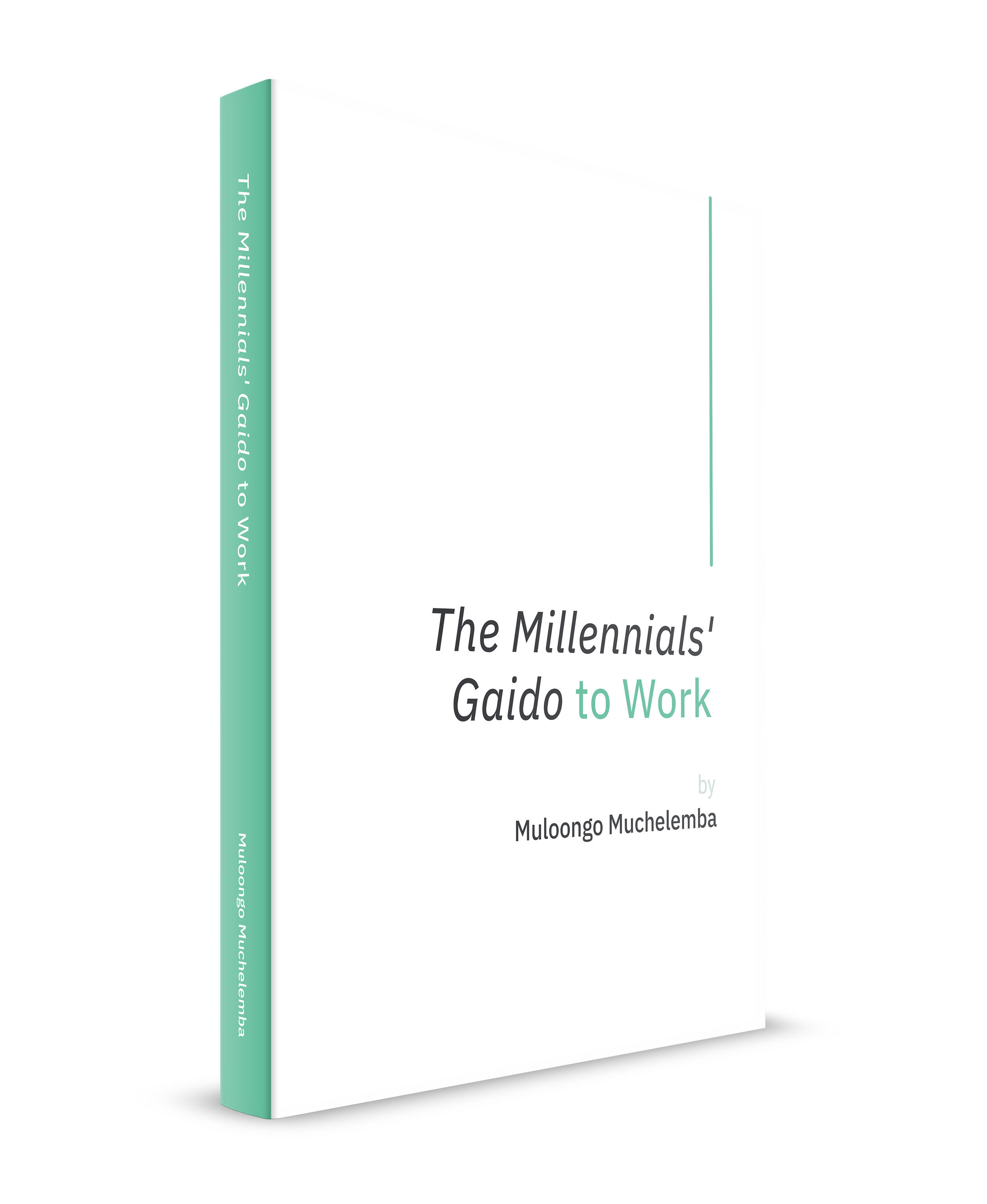 The Millennials' Gaido to Work